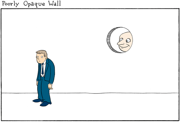A poorly opaque wall.
